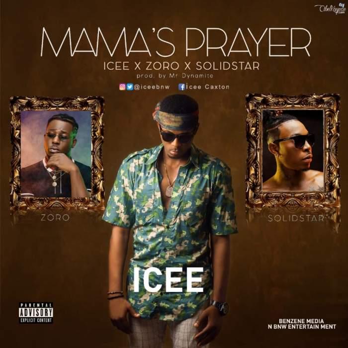 Icee - Mama's Prayer (feat. Zoro & Solidstar)