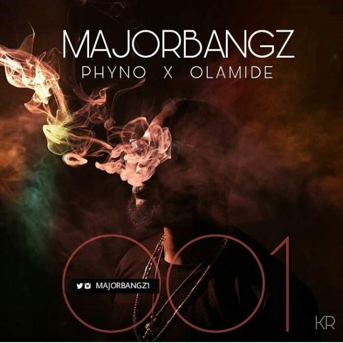 Major Bangz - 001 (feat. Phyno & Olamide)