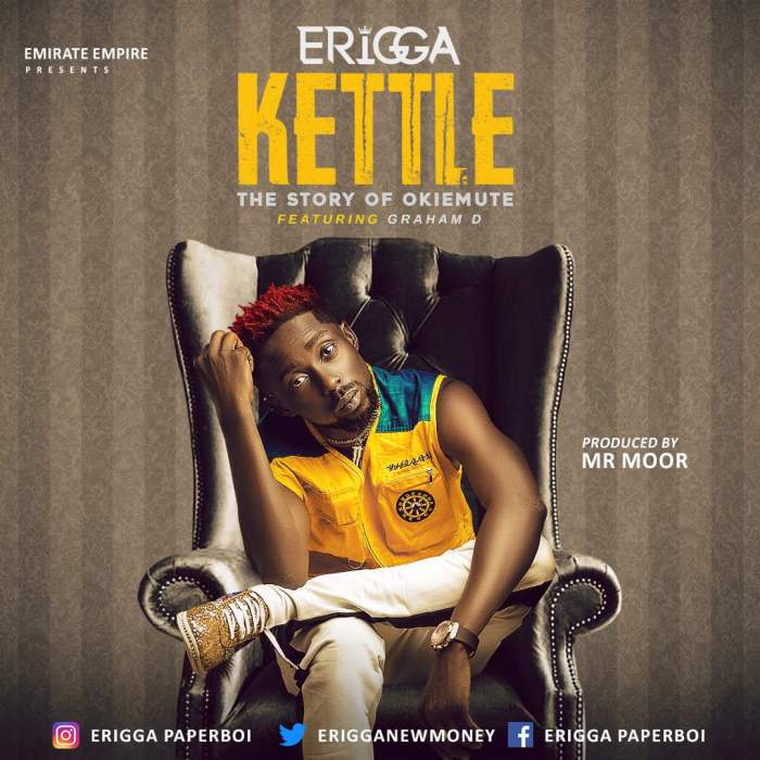 Erigga - Kettle (Story Of Okiemute) (feat. Graham D)