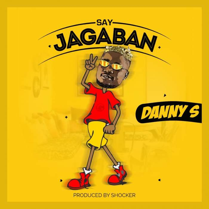 Danny S - Say Jagaban
