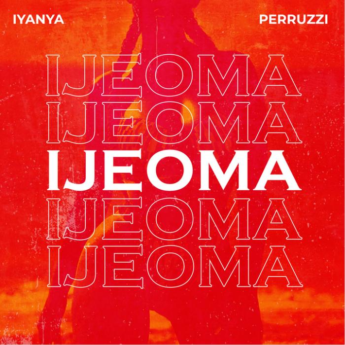 Iyanya - Ijeoma (feat. Peruzzi)