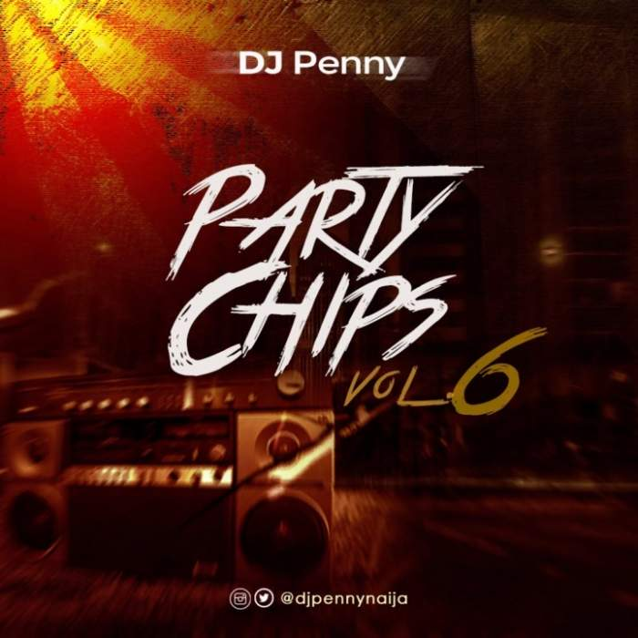 DJ Penny - Party Chips Mix (Vol. 6)