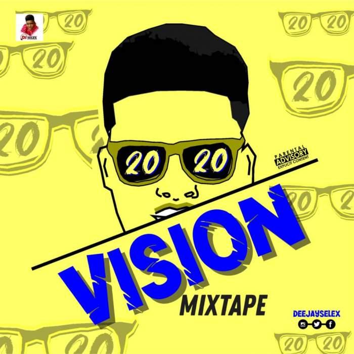 DJ Selex - 2020 Vision Mixtape 08183486214