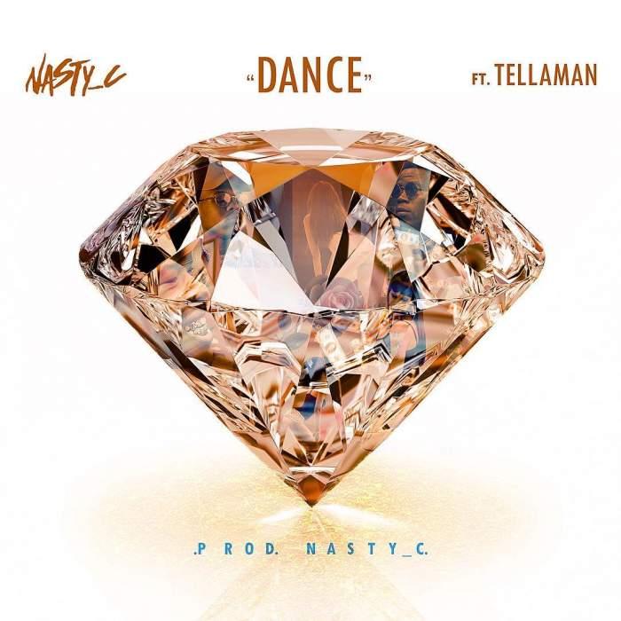 Nasty C - Dance (feat. Tellaman)