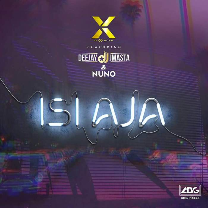 DJ Xtacee - Isiaja (feat. DJ J Masta & Nuno)