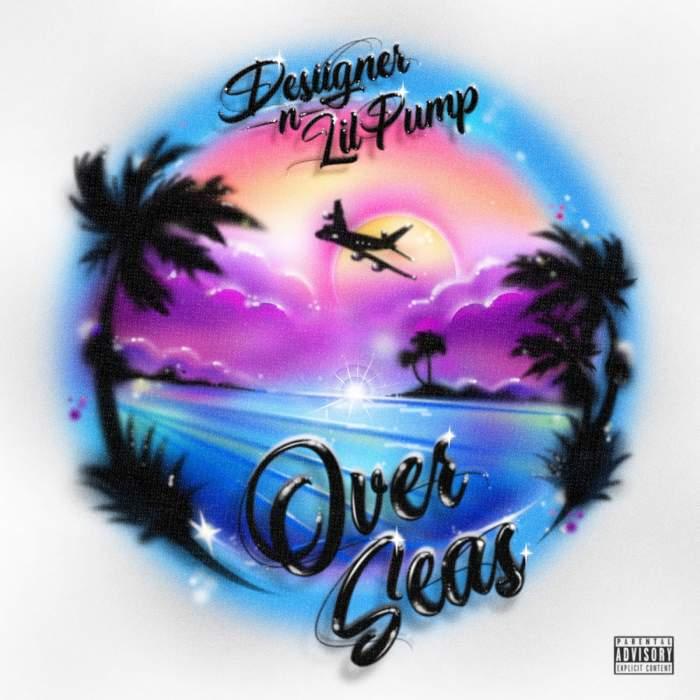 Desiigner - Overseas (feat. Lil Pump)