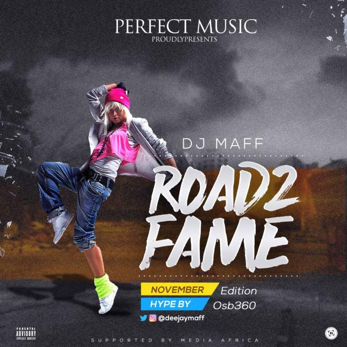 "DJ Maff - ""Road 2 Fame Mix"" (November 2017 Edition)"