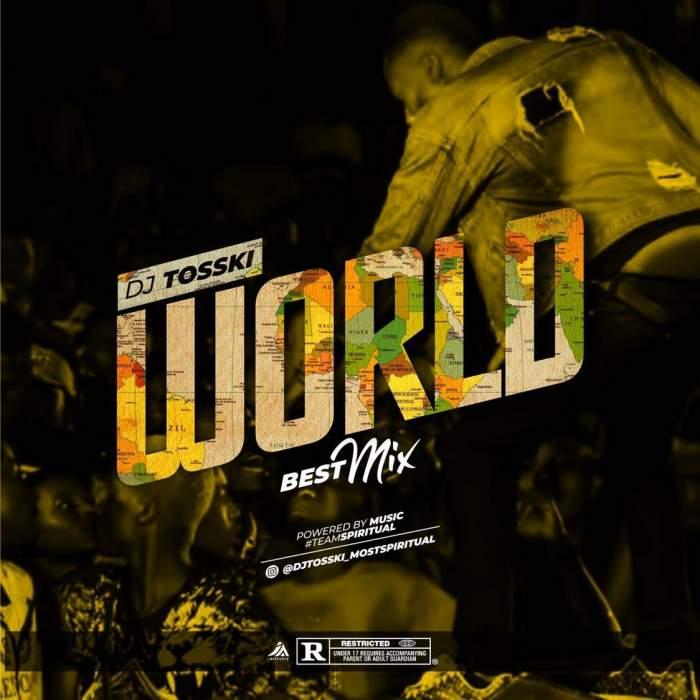 DJ Tosski - World Best Hip-Hop Mix