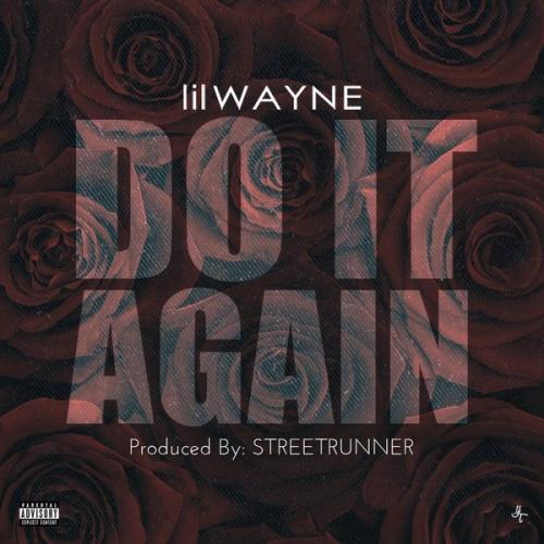 Lil Wayne - Do It Again