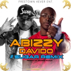 Abizzy - Sugar (Remix) (ft. Davido)