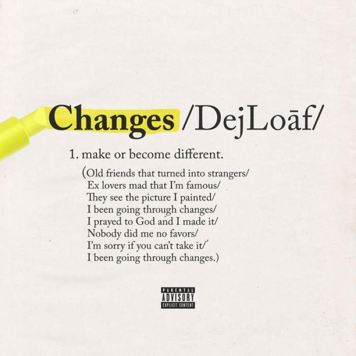 Dej Loaf - Changes