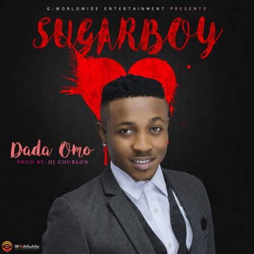 Sugarboy - Dada Omo