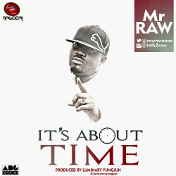Mr Raw - It's About Time