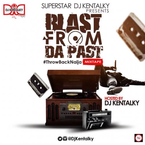 DJ Kentalky - Naija Old School Mix