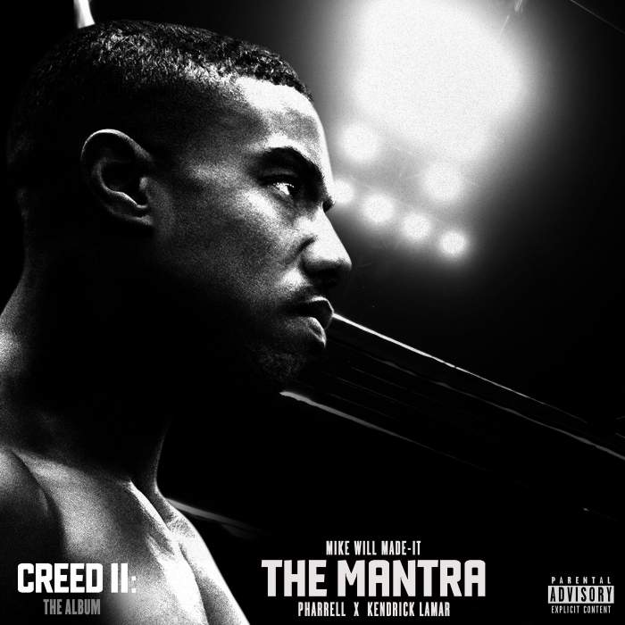 Mike WiLL Made-It, Pharrell Williams & Kendrick Lamar - The Mantra