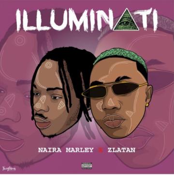 Music: Naira Marley - Illuminati (feat. Zlatan) [Prod. by Rexxie]
