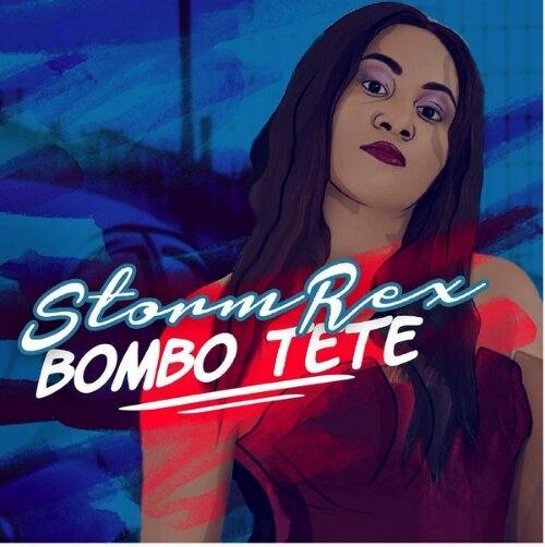 Stormrex - Bombo Tete