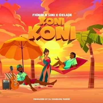 Music: Fiokee - Koni Koni (feat. Simi & Oxlade)