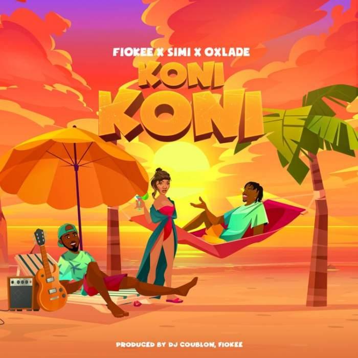 Fiokee - Koni Koni (feat. Simi & Oxlade)