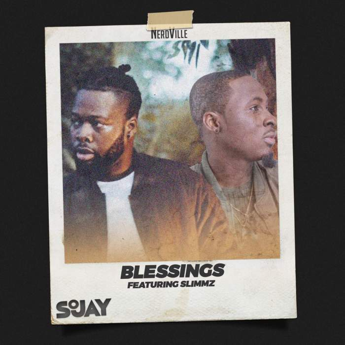 SoJay - Blessings (feat. Slimmz)