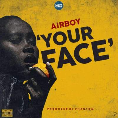 Music: AirBoy - Your Face