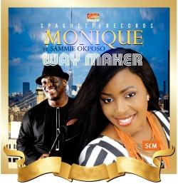 Monique - Way Maker (ft. Sammie Okposo)
