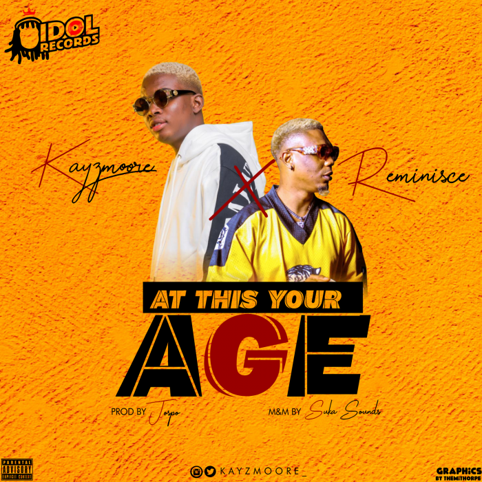 Kayzmoore - At This Your Age (feat. Reminisce)