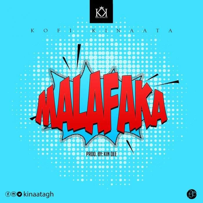 Kofi Kinaata - Malafaka
