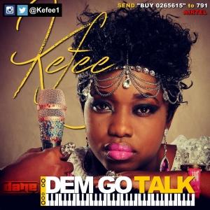 Kefee - Dem Go Talk