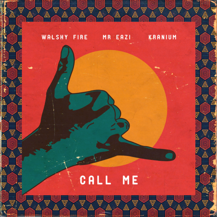 Walshy Fire - Call Me (feat. Mr Eazi & Kranium)