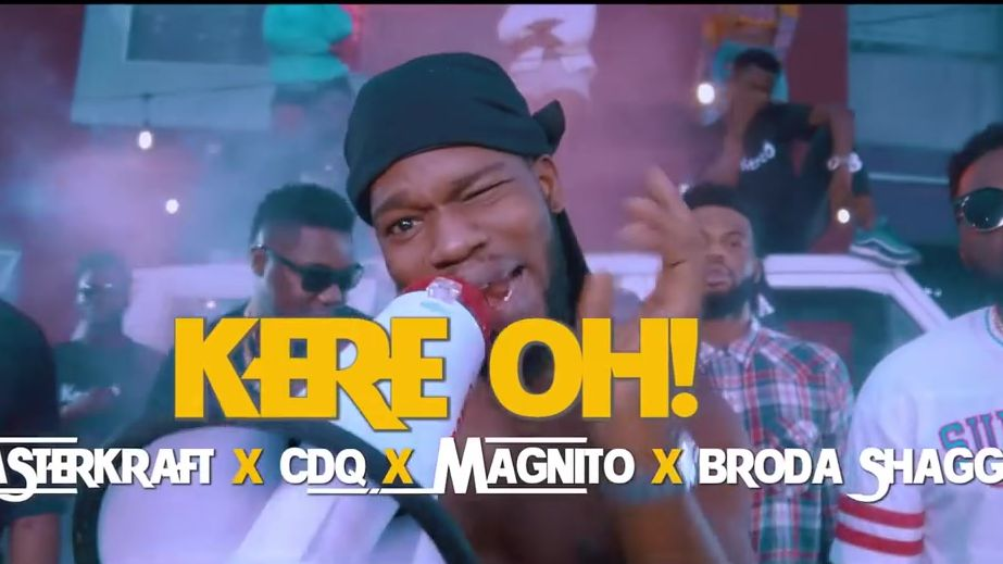Masterkraft - Kere Oh (feat. CDQ, Magnito & Broda Shaggi)