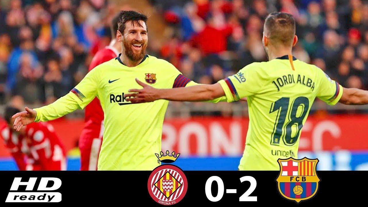 Girona 0 - 2 Barcelona (Jan-27-2019) La Liga Highlights