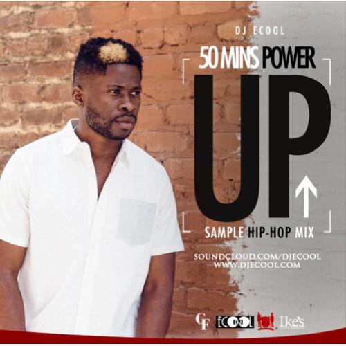 DJ Ecool - 50 Minutes Power Up (Hip-Hop) Mix