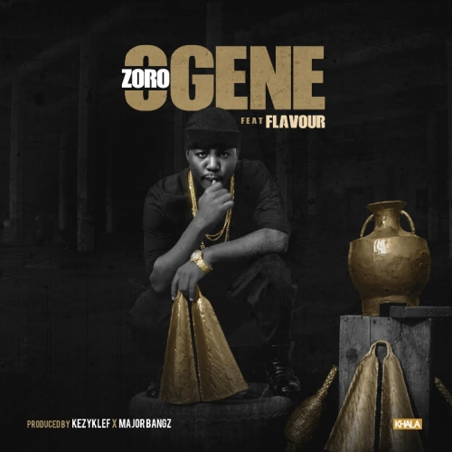 Zoro - Ogene (feat. Flavour)
