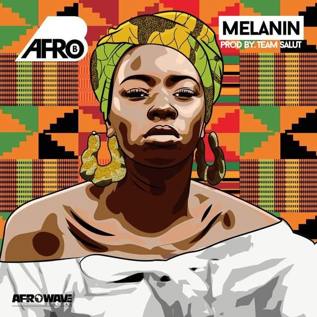 Afro-B - Melanin