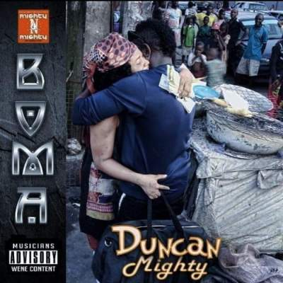 Music: Duncan Mighty - Boma