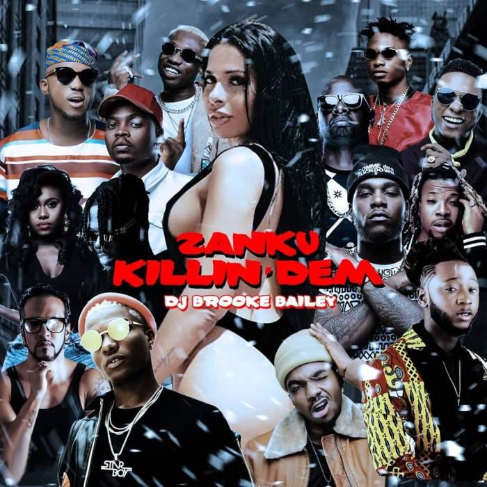 DJ Brooke Bailey - Zanku Killin' Dem Mixtape