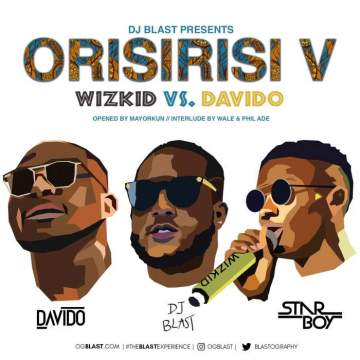 DJ Mix: DJ Blast - Orisirisi V (Davido vs. Wizkid) Mix