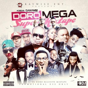 DJ Kaywise - Doro Mega Super Mixtape