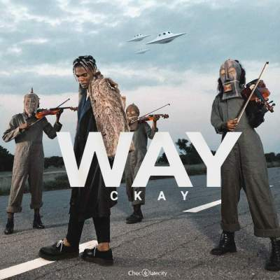 Music: CKay - Way (feat. DJ Lambo)