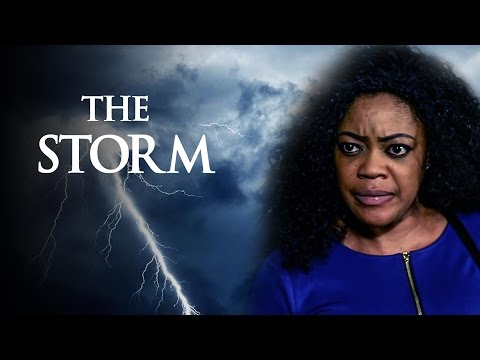 The Storm [Starr. Eve Esin, Rita Edochie]