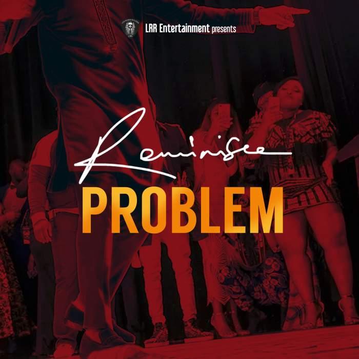 Reminisce - Problem