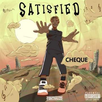 Music: Cheque - Satisfied