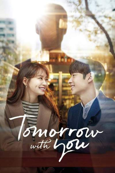 Series Download: Tomorrow with You (Complete Season 1) [Korean]