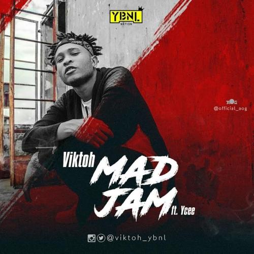 Viktoh - Mad Jam (ft. YCee)