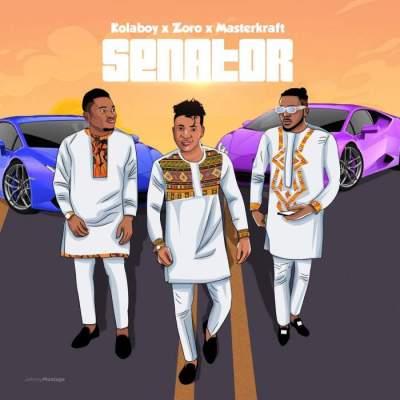 Music: Kolaboy - Senator (feat. Zoro & Masterkraft)