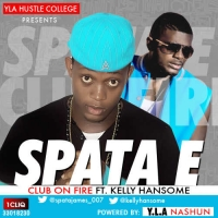 Spata E - Club on Fire (feat. Kelly Hansome)