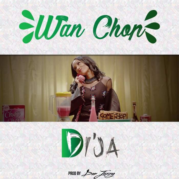 Di'Ja - Wan Chop