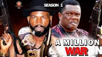 Nollywood Movie: A Million War (2019)  (Parts 1, 2, 3 & 4)