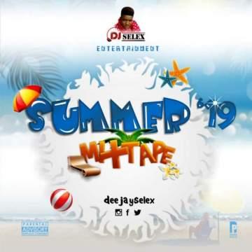 DJ Mix: DJ Selex - Summer '19 Mixtape